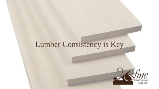 Lumber Consistency is Key