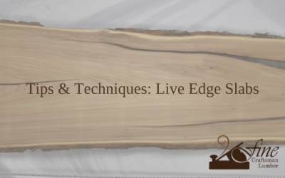 Tips and Techniques: Working with Live Edge Slabs